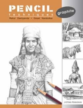 Picture of Pencil Techniques- Graphite By Rahul / Gopal
