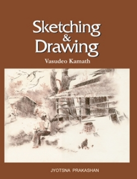 Picture of Sketching and Drawing By Vasudeo Kamat