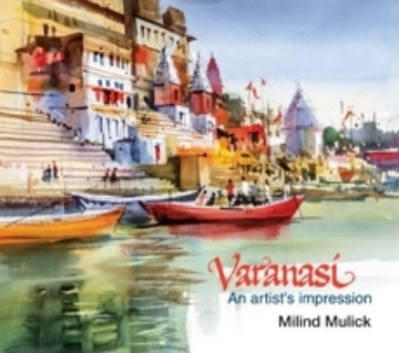Picture of Varanasi - An artist's impression By Milind Mulick