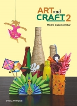 Picture of Art and Craft - 2 By Medha Sudumbarekar